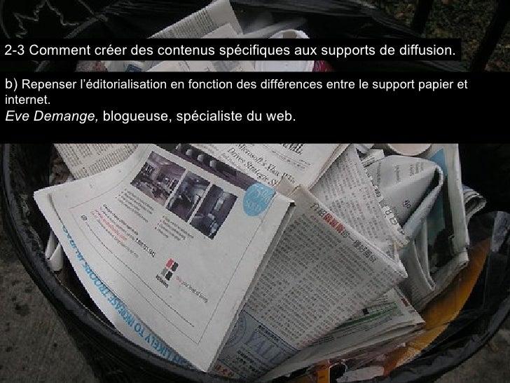 b)  Repenser l'éditorialisation en fonction des différences entre le support papier et internet. Eve Demange,  blogueuse, ...