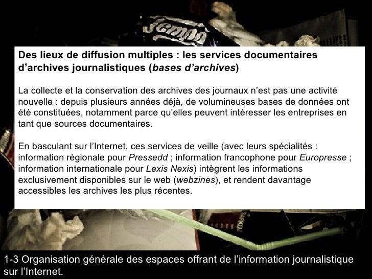 Des lieux de diffusion multiples : les services documentaires d'archives journalistiques ( bases d'archives ) La collecte ...
