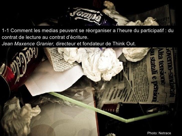 Photo: Netrace 1-1 Comment les medias peuvent se réorganiser a l'heure du participatif: du contrat de lecture au contrat ...