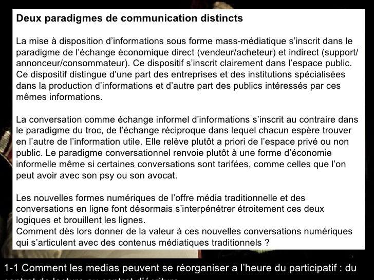 Deux paradigmes de communication distincts La mise à disposition d'informations sous forme mass-médiatique s'inscrit dans ...