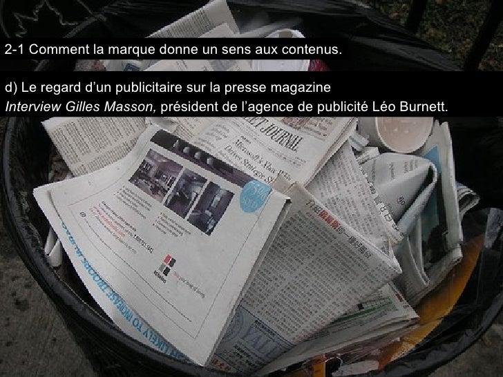 d) Le regard d'un publicitaire sur la presse magazine   Interview Gilles Masson,  président de l'agence de publicité Léo B...
