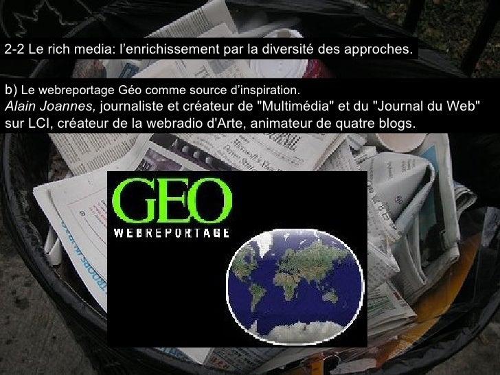 """b)  Le webreportage Géo comme source d'inspiration. Alain Joannes,  journaliste et créateur de """"Multimédia"""" et d..."""