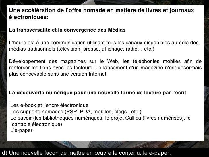 Une accélération de l'offre nomade en matière de livres et journaux électroniques: La transversalité et la convergence des...