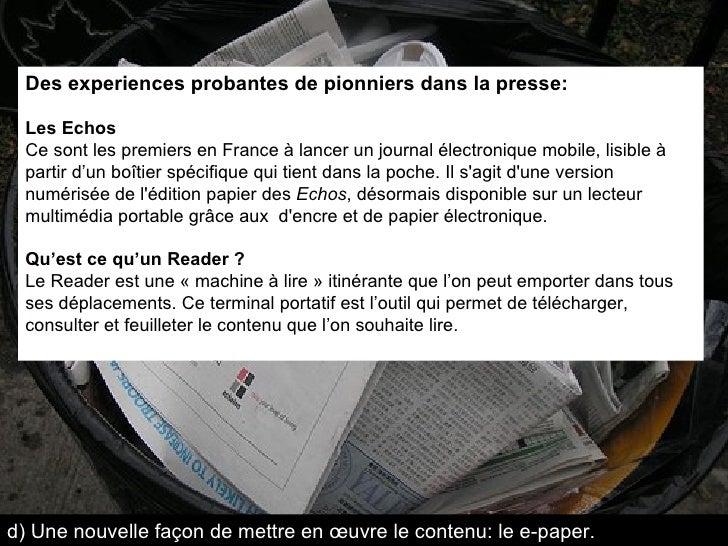 Des experiences probantes de pionniers dans la presse: Les Echos Ce sont les premiers en France à lancer un journal électr...