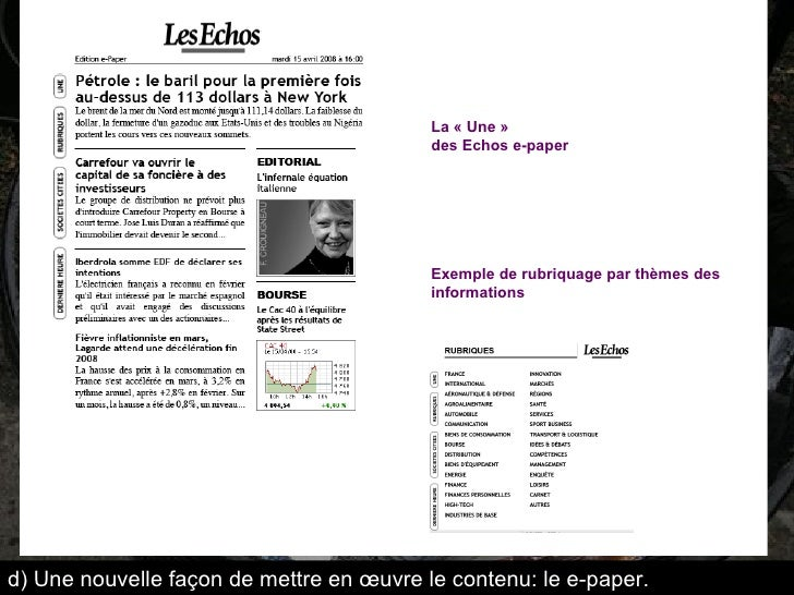 d) Une nouvelle façon de mettre en œuvre le contenu: le e-paper. La «Une»  des Echos e-paper Exemple de rubriquage par t...