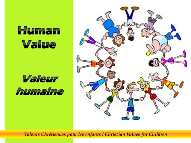 Valeurs Chrétiennes pour les enfants / Christian Values for Children