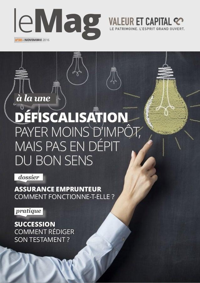 SUCCESSION comment RÉDIGER SON TESTAMENT ? à la une pratique dossier DÉFISCALISATION payer moins d'impôt, mais pas en dépi...