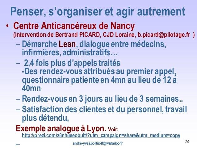 Penser, s'organiser et agir autrement • Centre Anticancéreux de Nancy (intervention de Bertrand PICARD, CJD Loraine, b.pic...