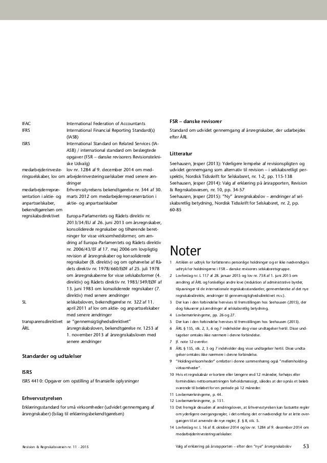 """53Revision & Regnskabsvæsen nr. 11 · 2015 Valg af erklæring på årsrapporten – efter den """"nye"""" årsregnskabslov IFAC Interna..."""