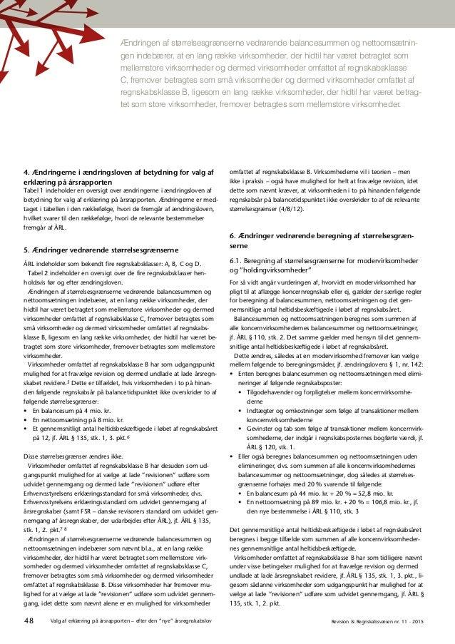 """48 Revision & Regnskabsvæsen nr. 11 · 2015Valg af erklæring på årsrapporten – efter den """"nye"""" årsregnskabslov 4. Ændringer..."""
