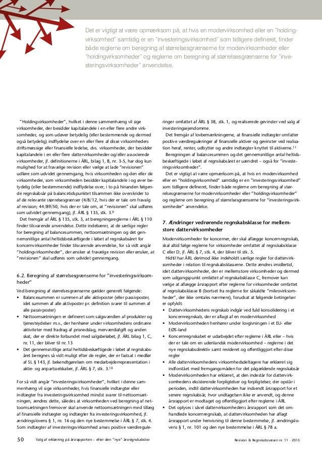 """50 Revision & Regnskabsvæsen nr. 11 · 2015Valg af erklæring på årsrapporten – efter den """"nye"""" årsregnskabslov Det er vigti..."""