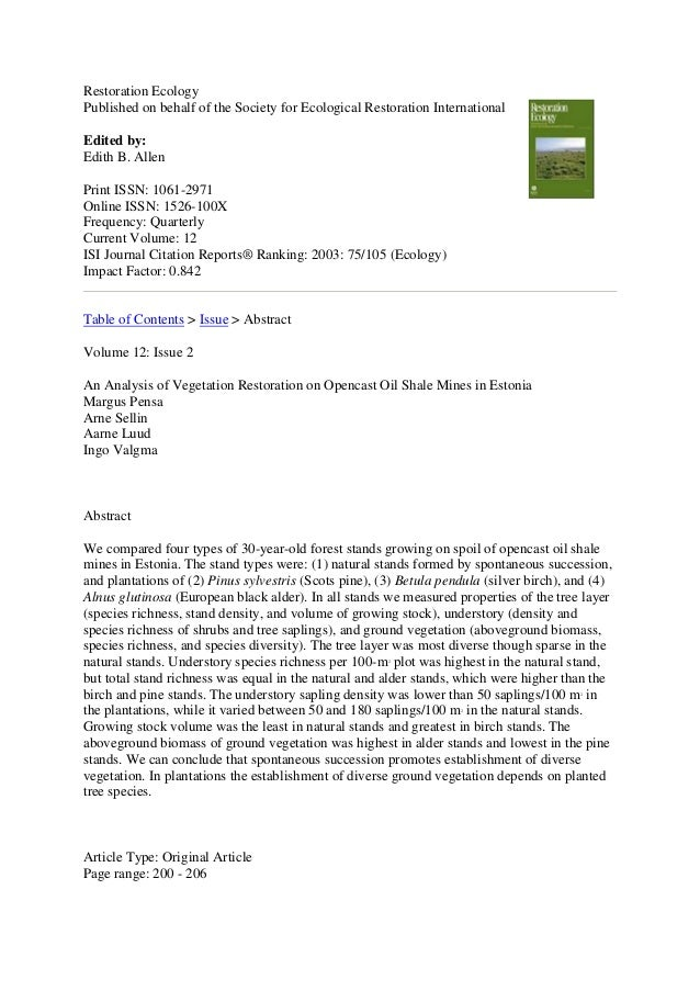 Restoration Ecology Published on behalf of the Society for Ecological Restoration International Edited by: Edith B. Allen ...