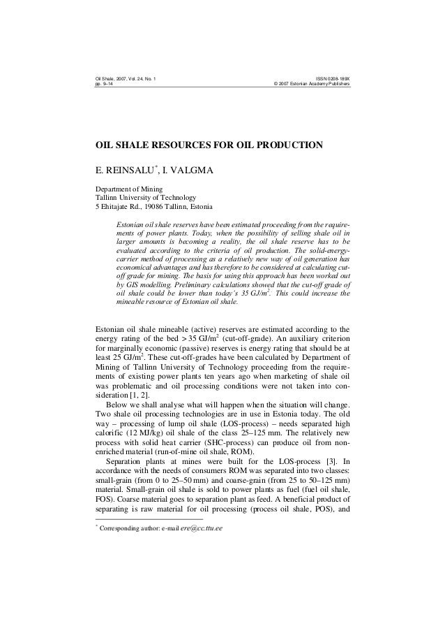 Oil Shale, 2007, Vol. 24, No. 1 pp. 9–14  ISSN 0208-189X © 2007 Estonian Academy Publishers  OIL SHALE RESOURCES FOR OIL P...