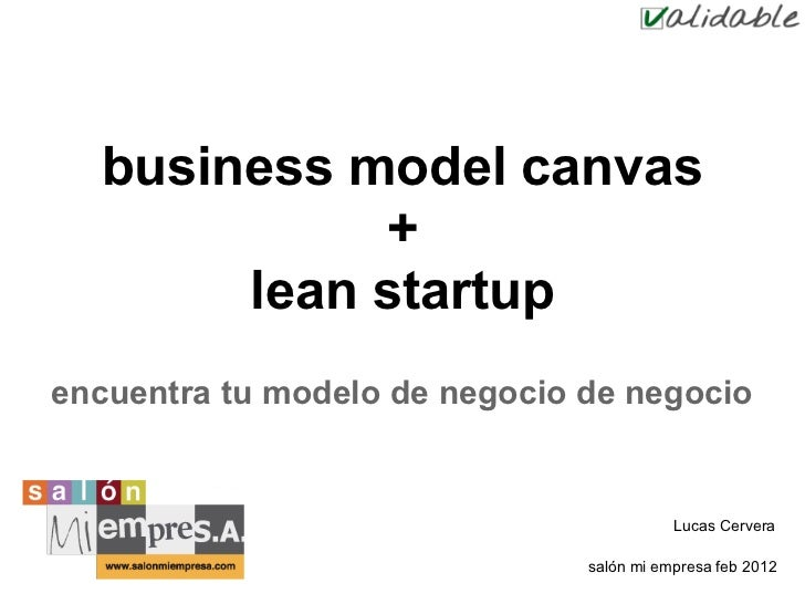 business model canvas            +       lean startupencuentra tu modelo de negocio de negocio                            ...