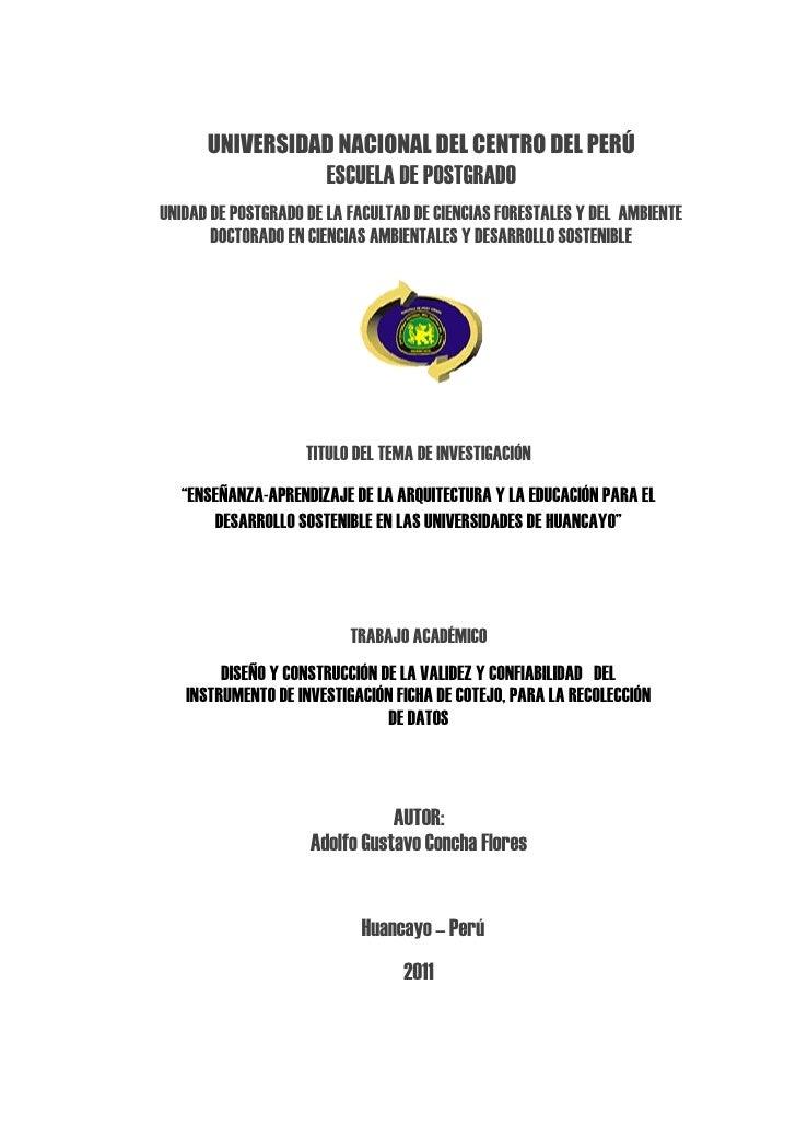 UNIVERSIDAD NACIONAL DEL CENTRO DEL PERÚ                      ESCUELA DE POSTGRADOUNIDAD DE POSTGRADO DE LA FACULTAD DE CI...