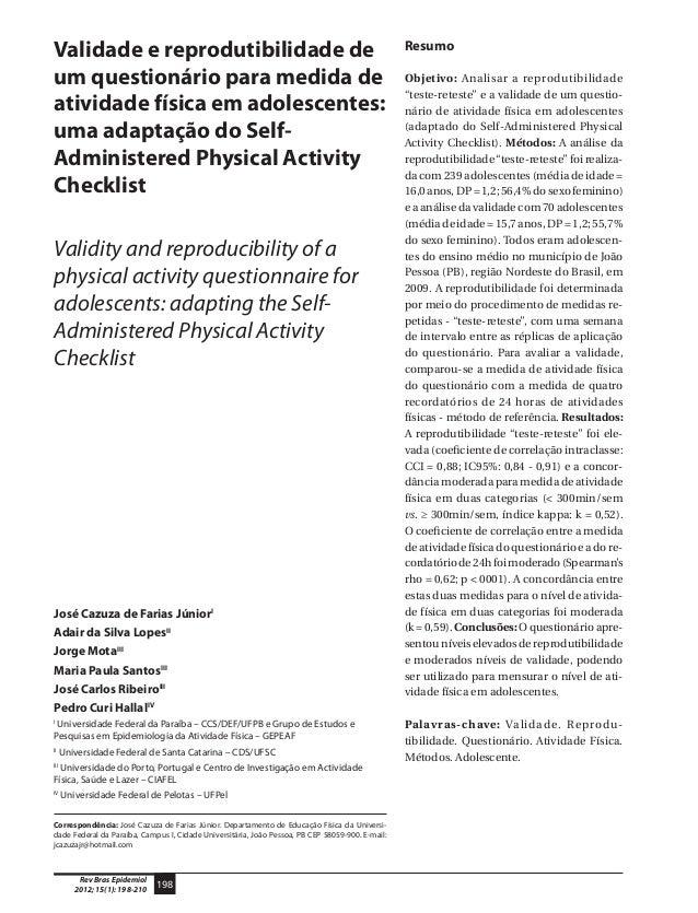 198 Rev Bras Epidemiol 2012; 15(1): 198-210 Validade e reprodutibilidade de um questionário para medida de atividade físic...
