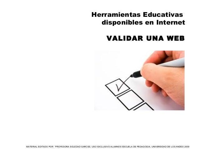 MATERIAL EDITADO POR ´PROFESORA SOLEDAD GARCES, USO EXCLUSIVO ALUMNOS ESCUELA DE PEDAGOGIA, UNIVERSIDAD DE LOS ANDES 2009 ...