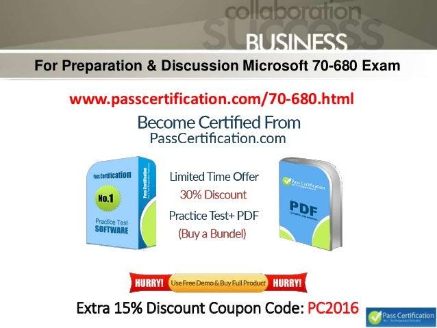 680 exam Microsoft 70-680 premium exam vce pdf 100% actual & verified — instant download last update: sep 13, 2017 questions: 551 all microsoft premium exams | all premium exams.