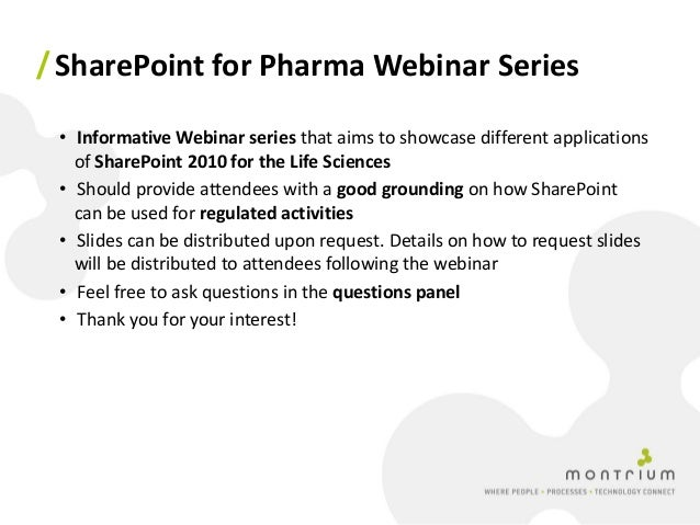 Validating SharePoint for Regulated Life Sciences Applications Slide 2