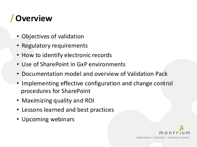 Validating SharePoint for Regulated Life Sciences Applications Slide 3
