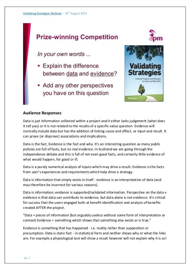 Validating Strategies Webinar – 14th August 2014  pg. 1  Audience Responses  Data is just information collected within a p...