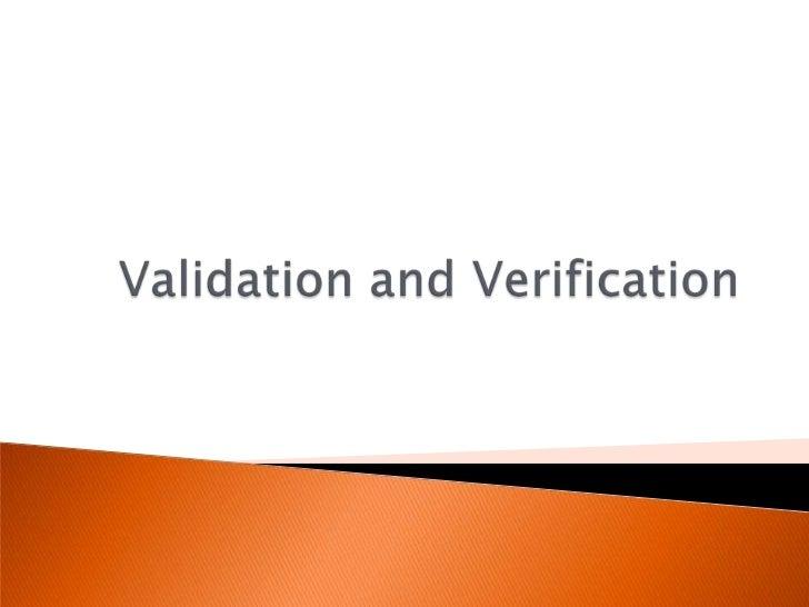 Validation and Verification<br />