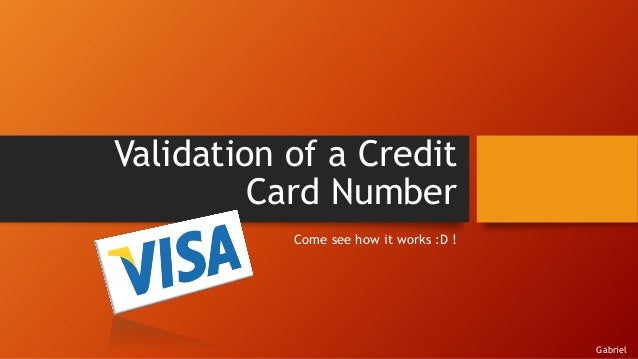 validating credit card numbers javascript I tried to check the validation of credit card using luhn algorithm, which works as the following steps: validate decimal numbers in javascript - isnumeric(.