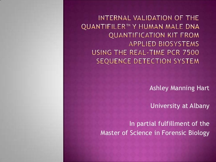 Ashley Manning Hart                 University at Albany          In partial fulfillment of theMaster of Science in Forens...