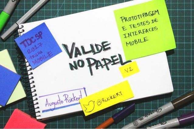 Valide no papel: Prototipagem e testes de interfaces mobile - versão 2