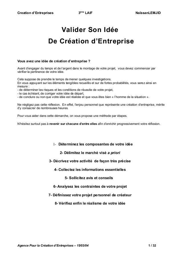 Creation d'Entreprises  3ème LAIF  NaïssanLEMJID  Valider Son Idée De Création d'Entreprise Vous avez une idée de création...