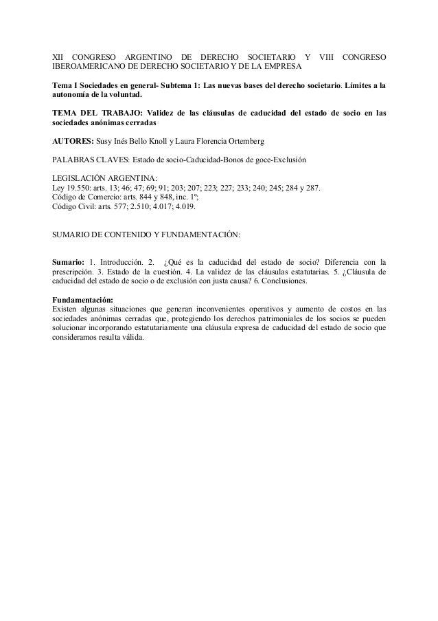 XII CONGRESO ARGENTINO DE DERECHO SOCIETARIO Y IBEROAMERICANO DE DERECHO SOCIETARIO Y DE LA EMPRESA  VIII  CONGRESO  Tema ...