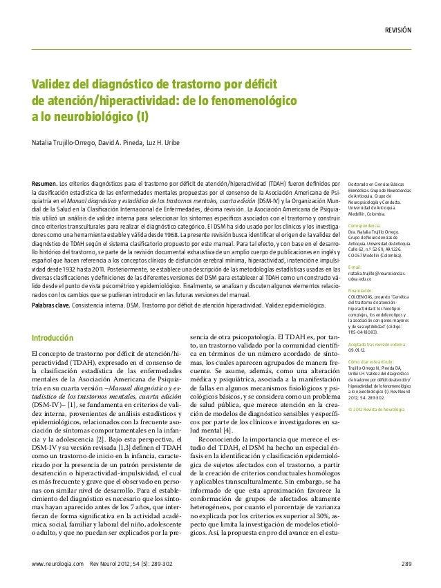289www.neurologia.com Rev Neurol 2012; 54 (5): 289-302rEVISIÓNIntroducciónEl concepto de trastorno por déficit de atenció...