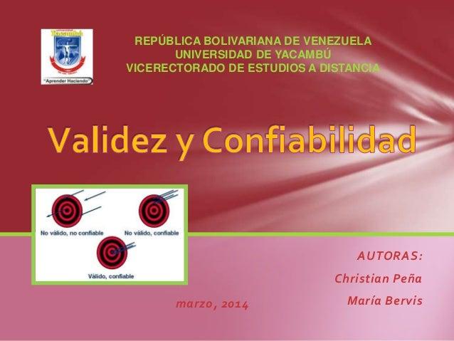 AUTORAS: Christian Peña María Bervis REPÚBLICA BOLIVARIANA DE VENEZUELA UNIVERSIDAD DE YACAMBÚ VICERECTORADO DE ESTUDIOS A...
