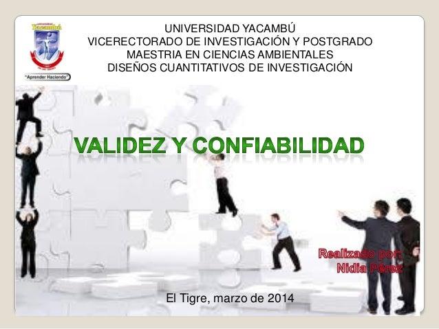 El Tigre, marzo de 2014 UNIVERSIDAD YACAMBÚ VICERECTORADO DE INVESTIGACIÓN Y POSTGRADO MAESTRIA EN CIENCIAS AMBIENTALES DI...