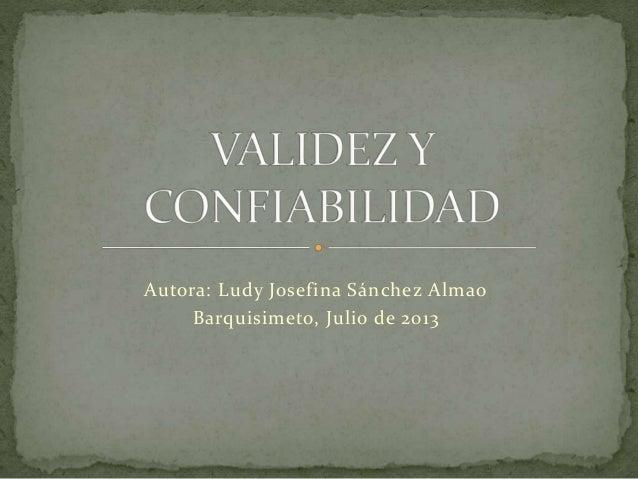Autora: Ludy Josefina Sánchez Almao Barquisimeto, Julio de 2013