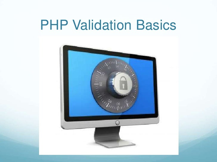 PHP Validation Basics