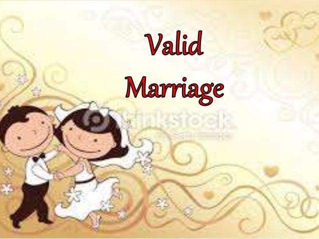Valid marriage