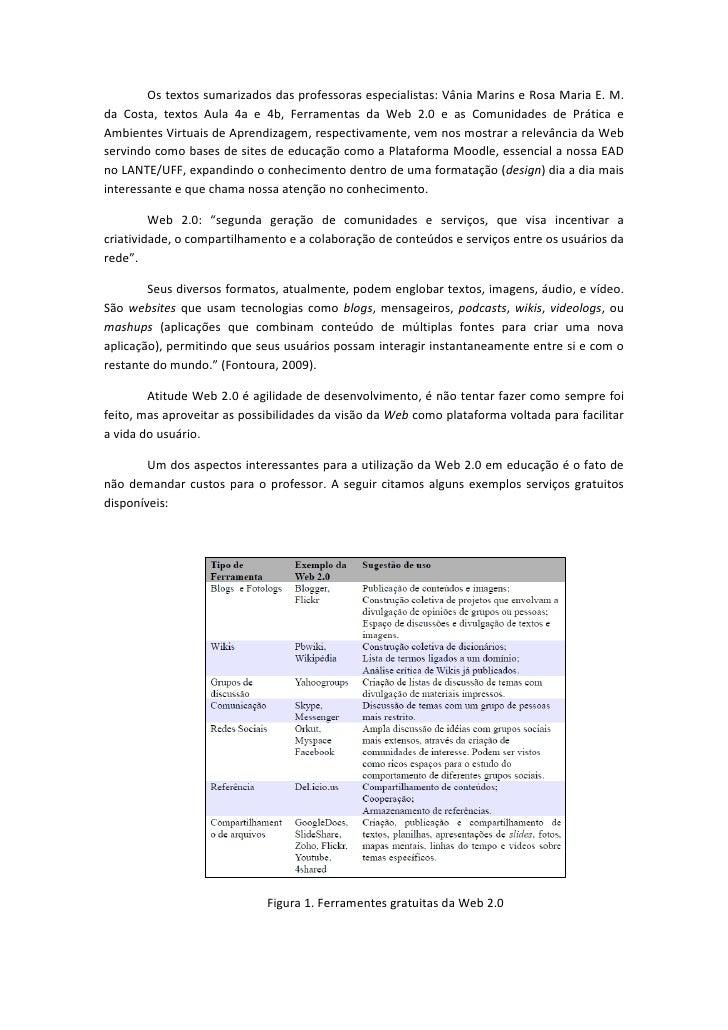 Os textos sumarizados das professoras especialistas: Vânia Marins e Rosa Maria E. M.da Costa, textos Aula 4a e 4b, Ferrame...