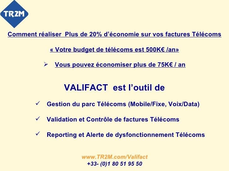<ul><li>Comment réaliser  Plus de 20% d'économie sur vos factures Télécoms </li></ul><ul><li>« Votre budget de télécoms es...