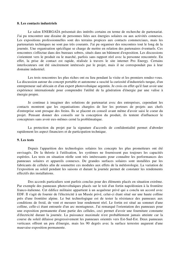 8. Les contacts industriels        Le salon ENERGAÏA présentait des intérêts certains en terme de recherche de partenariat...