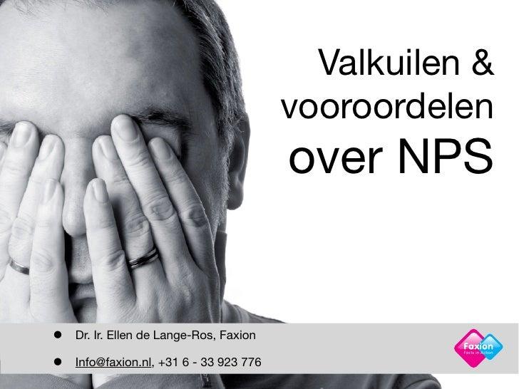 Valkuilen &                                         vooroordelen                                         over NPS•   Dr. I...