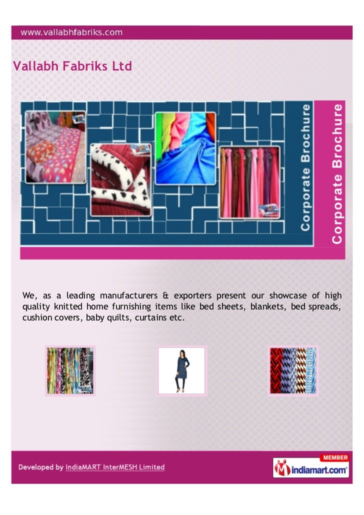 Vallabh Fabriks Ltd We, as a leading manufacturers & exporters present our showcase of high quality knitted home furnishin...