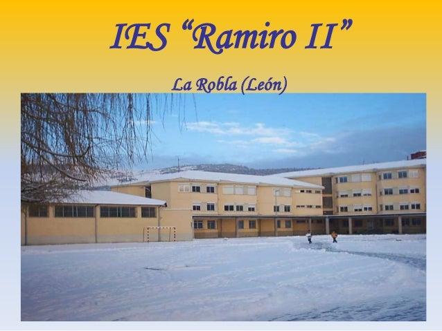 """IES """"Ramiro II""""   La Robla (León)"""