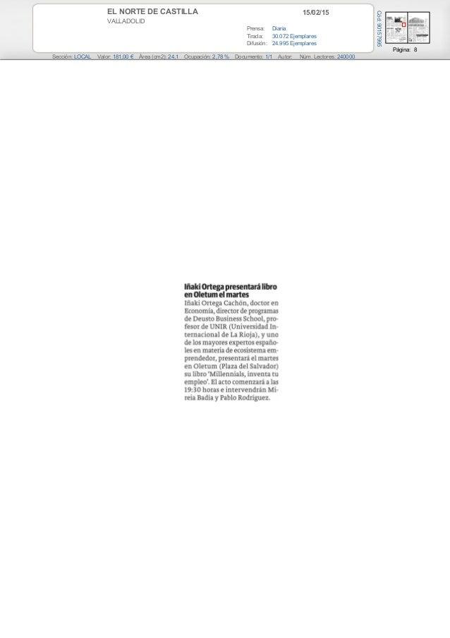 15/02/15EL NORTE DE CASTILLA VALLADOLID Prensa: Diaria Tirada: 30.072 Ejemplares Difusión: 24.995 Ejemplares Página: 8 Sec...