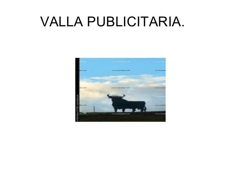 VALLA PUBLICITARIA.