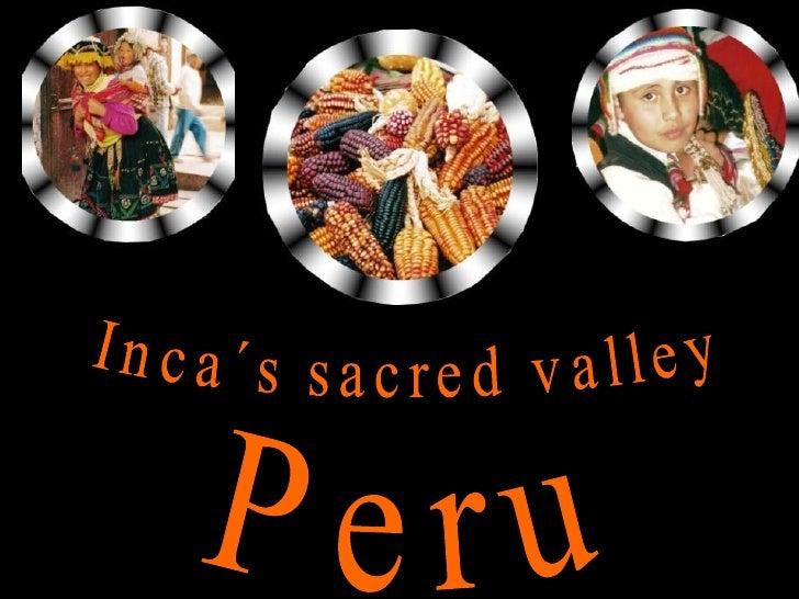 Inca´s sacred valley  Peru