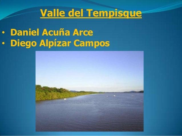 Valle del Tempisque• Daniel Acuña Arce• Diego Alpízar Campos