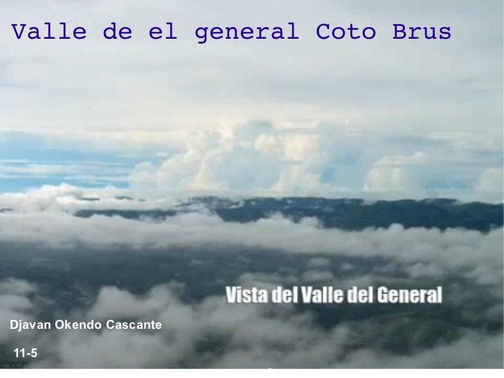 ValledeelgeneralCotoBrusDjavan Okendo Cascante11-5