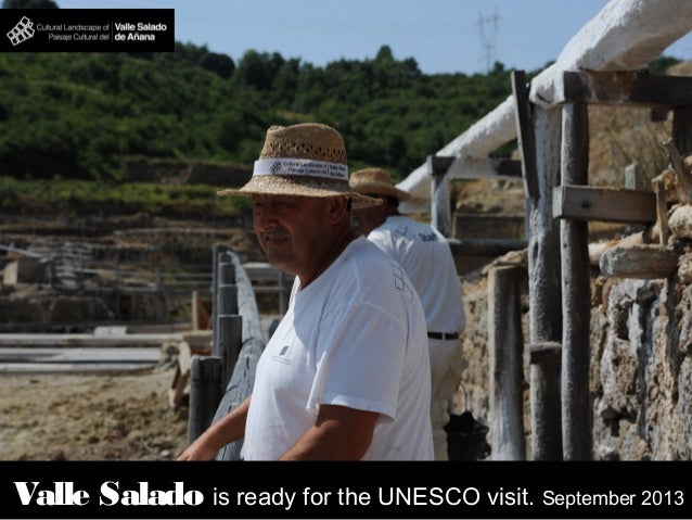Valle Salado is ready for the UNESCO visit. September 2013