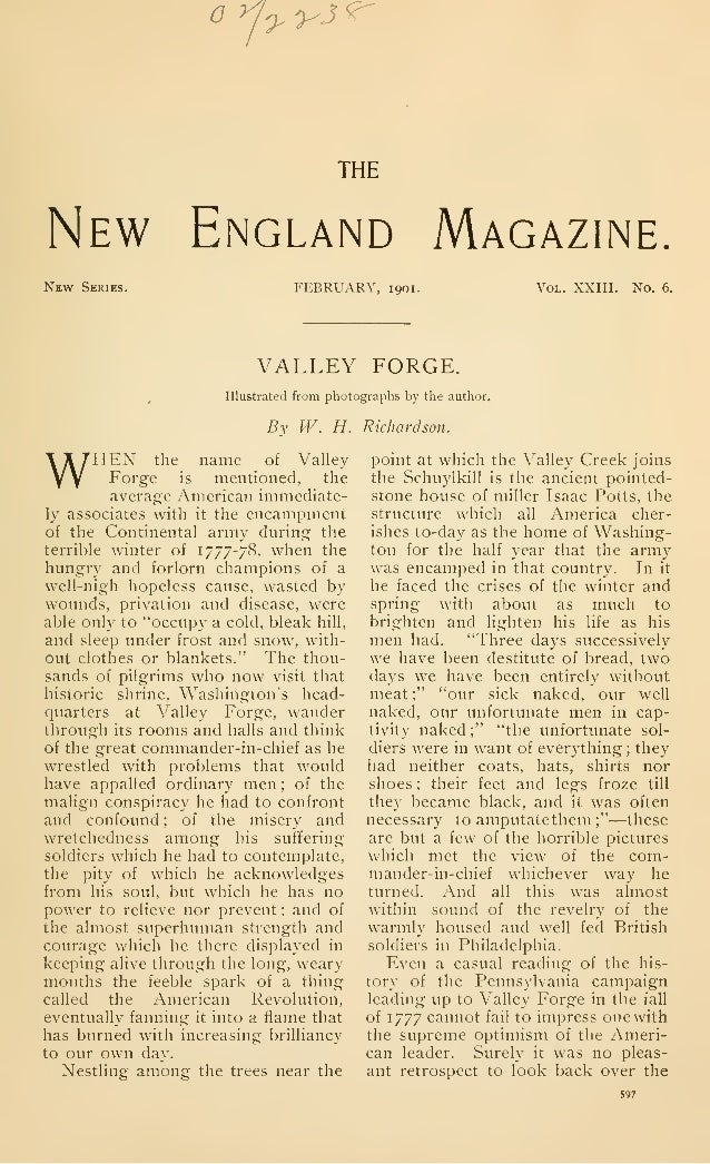 oyU'y3'r THE New England Magazine. New Series. FEBRUARY, 1901. Vol. XXIII. No. 6. VALLEY FORGE. Illustrated from photograp...